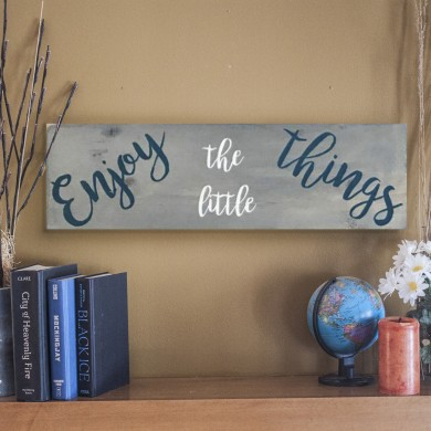 Enjoy the Little Things 8x24