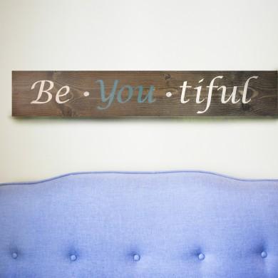 Be You Tiful 6x32