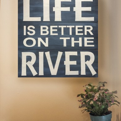 Life is Better on the River 16x16