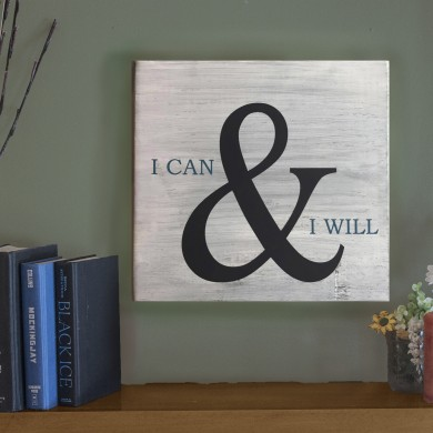 I Can And I Will 12x12