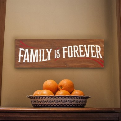 Family is Forever 12x32
