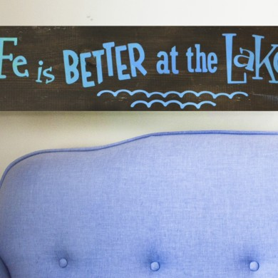 Life is Better at the Lake- Horizontal 8x24