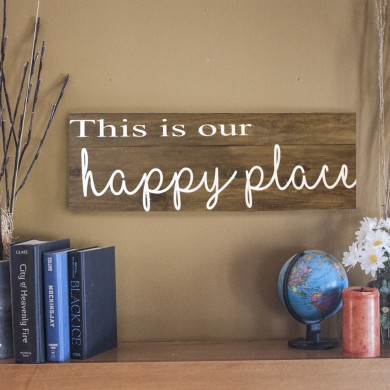 This is our Happy Place 8x24