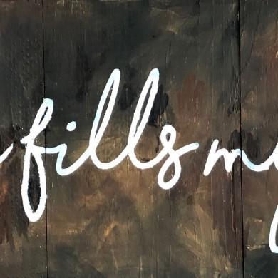 Love Fills my Life 8x16